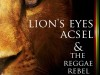 "Acsel and The Reggae Rebel Band presentano ""Lion's Eyes"""