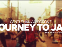 "Esce ""Journey To Jah"" il film con Alborosie & Gentleman"