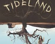 Tideland – Terry Gilliam