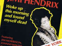 Jimi Hendrix (and Jim Morrison) – Woke up this morning and found myself dead