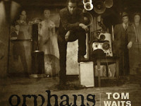 Orphans: Brawlers, Bawlers and Bastards – Tom Waits