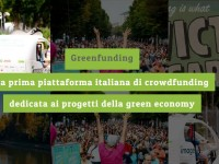 Greenfunding, il nuovo portale italiano di crowfunding per lanciare idee eco-friendly