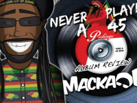 "Macka B ""Never played a 45"" – Recensione"