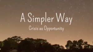 """A Simpler Way"" la crisi come opportunità (documentario completo)"